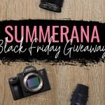 Summeranna Black Friday Camera Giveaway